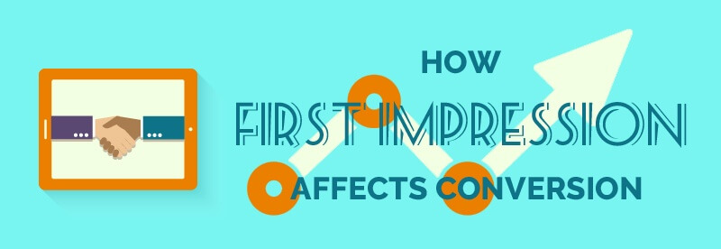 How First Impression Affects Conversion