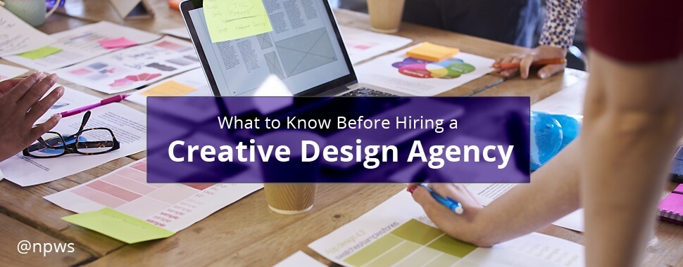 What to Know Before Hiring a Creative Design Agency
