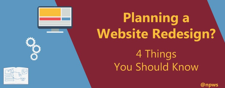 Planning a Website Redesign? 4 Things You Should Know