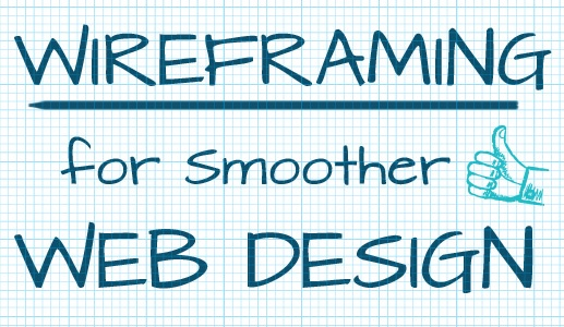 wireframing for a smoother web design process