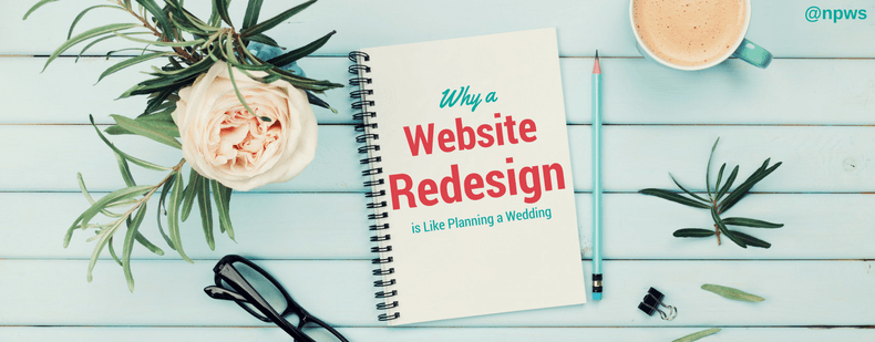 Why a Website Redesign is Like Planning a Wedding