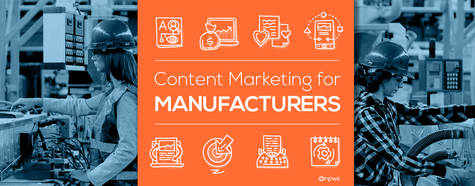 content marketing for manufacturers