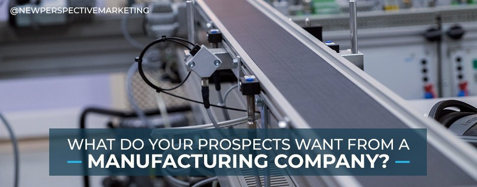 what do prospects want from manufacturers v2