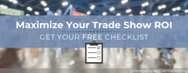 Maximize Your Trade Show ROI (Get Your Free Checklist!)