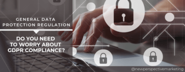 Do You Need to Worry About GDPR Compliance?