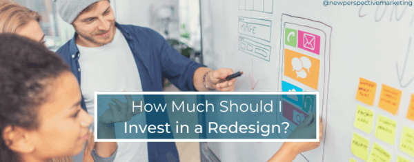 How Much Should I Invest in a Redesign?