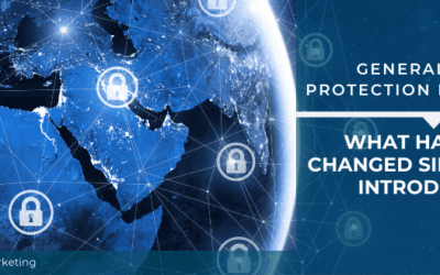 What Has GDPR Changed Since It Was Introduced?