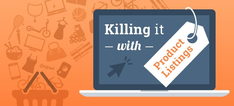 Product listings 8 - killing it with product listings -