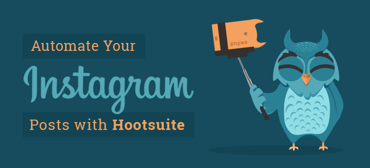 Automate insta 7 - how to automate your instagram posts with hootsuite -