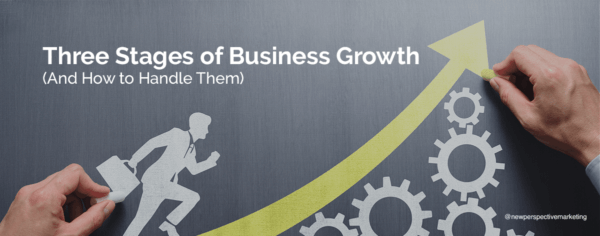 Three Stages of Business Growth (And How to Handle Them)