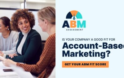 Account-Based Marketing: Is It Right For Your Company?